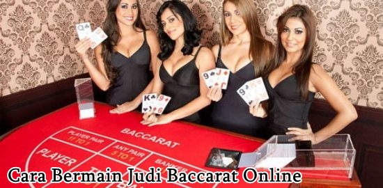 cara bermain judi baccarat online