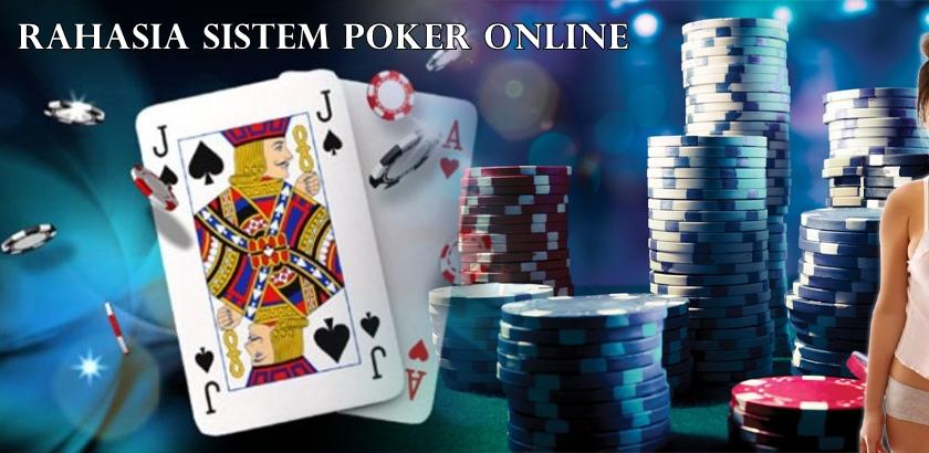 tips kalahkan sistem poker online